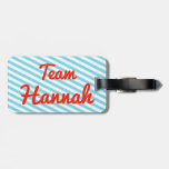 Team Hannah Tag For Luggage