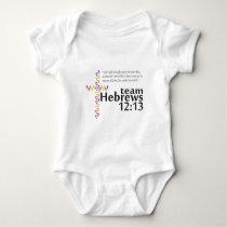 Team Hebrews 12:13 for Walk Your A.S. Off Baby Bodysuit