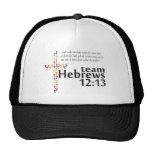 Team Hebrews 12:13 for Walk Your A.S. Off Trucker Hat