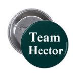 Team Hector Badge 2 Inch Round Button