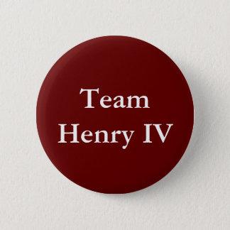 Team Henry IV badge Button