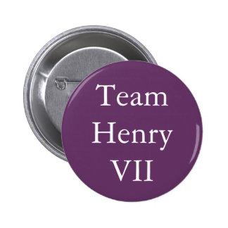 Team Henry VII Pinback Button