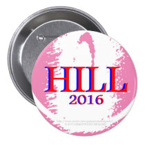 Team Hill (Hillary Clinton) Springs into Action! 3 Inch Round Button