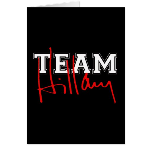 TEAM HILLARY WHITE.png Greeting Cards
