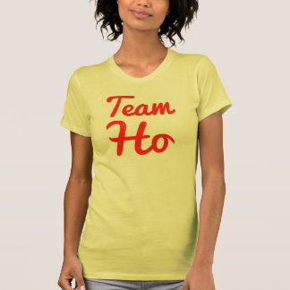 Team Ho T-shirts