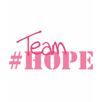 Team #hope shirt