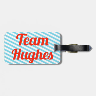 Team Hughes Travel Bag Tag