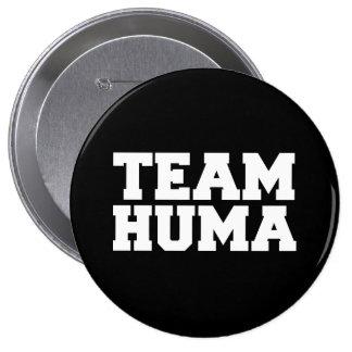 TEAM HUMA -.png Pinback Buttons