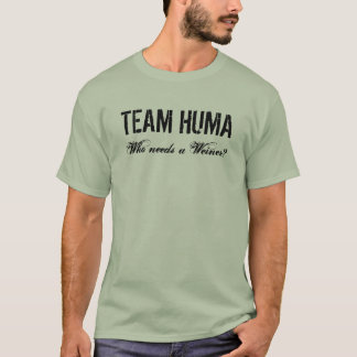 TEAM HUMA T-Shirt