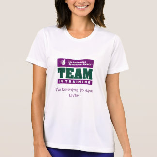 Team in training, I'm Running to save Lives T Shirt