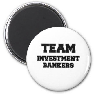 Team Investment Bankers Magnets