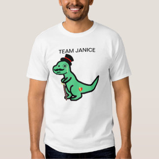 Team Janice Shirt
