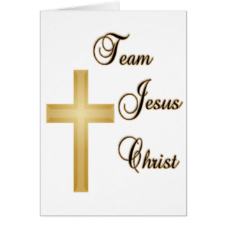 Team Jesus Christ Greeting Cards