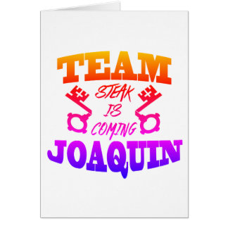 Team Joaquin Steak is Coming Thank You Cards