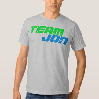 TEAM JON Humor Tee ( Jon & Kate Plus 8 ) T-Shirt