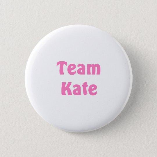 Team Kate Pinback Button
