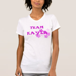TEAM KAYLA T-Shirt