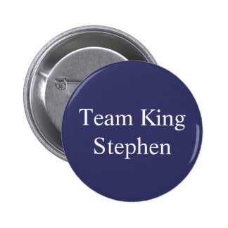 Team King Stephen badge Button