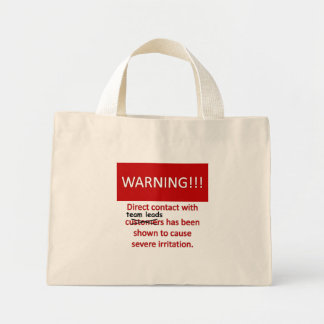Team Lead Warning Mini Tote Bag
