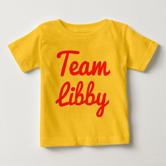 Team Libby Baby T-Shirt
