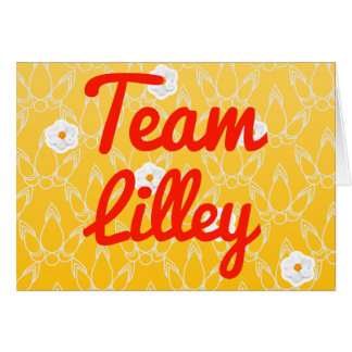 Team Lilley Greeting Card