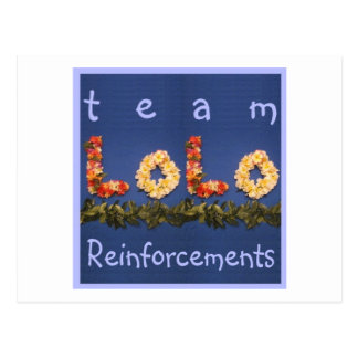 Team Lolo Reinforcements Postcard