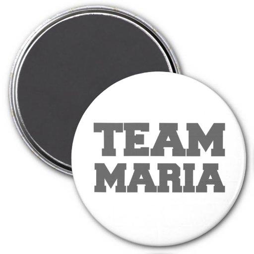 """Team Maria"" T-shirts 3 Inch Round Magnet"