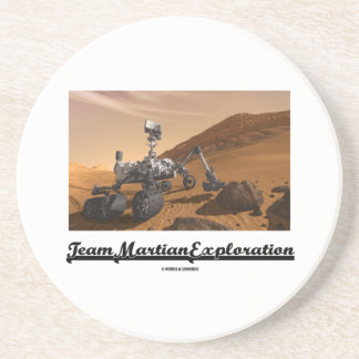Team Martian Exploration (Curiosity Rover On Mars) Drink Coaster