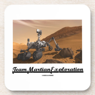 Team Martian Exploration (Curiosity Rover On Mars) Drink Coaster