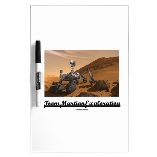 Team Martian Exploration (Curiosity Rover On Mars) Dry Erase Whiteboards