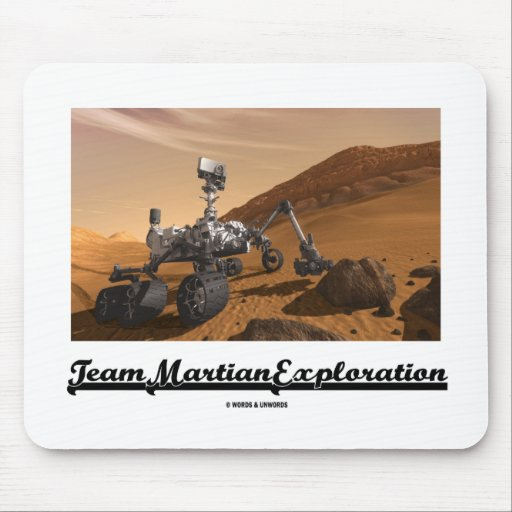 Team Martian Exploration (Curiosity Rover On Mars) Mouse Pad