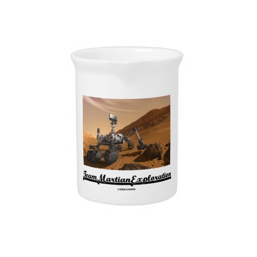 Team Martian Exploration (Curiosity Rover On Mars) Beverage Pitcher