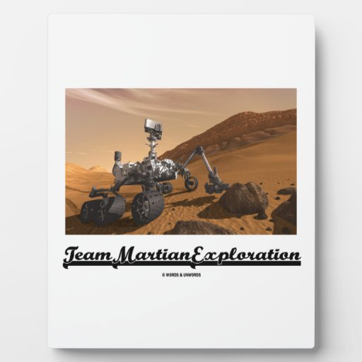 Team Martian Exploration (Curiosity Rover On Mars) Display Plaque