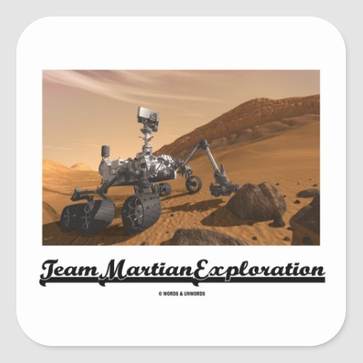 Team Martian Exploration (Curiosity Rover On Mars) Stickers