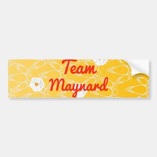 Team Maynard Bumper Sticker