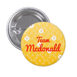 Team Mcdonald Pinback Button