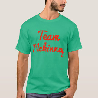 Team Mckinney T-Shirt