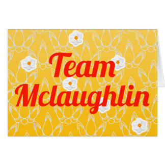 Team Mclaughlin Greeting Cards