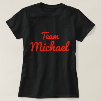 Team Michael T-Shirt