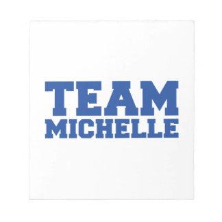 TEAM MICHELLE.png Memo Note Pad