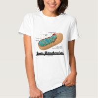 Team Mitochondria (Mitochondrion Humor) Shirts