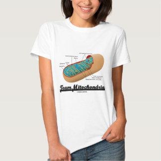 Team Mitochondria (Mitochondrion Humor) T-Shirt