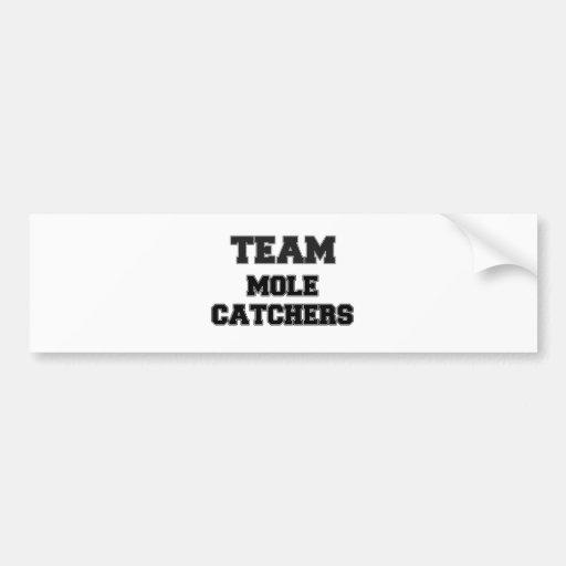 Team Mole Catchers Bumper Stickers