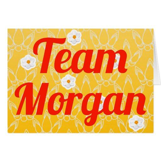 Team Morgan Card