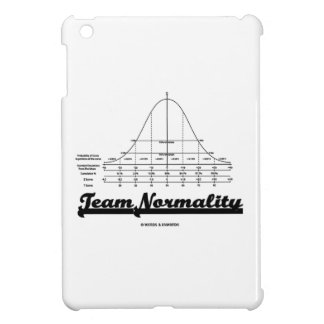 Team Normality (Bell Curve Statistics Humor) Case For The iPad Mini