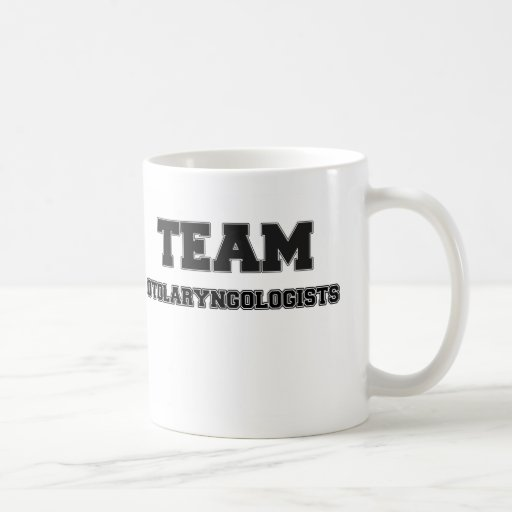 Team Otolaryngologists Coffee Mug