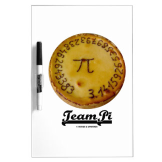 Team Pi (Pi On A Baked Pie Math Humor) Dry Erase Whiteboards