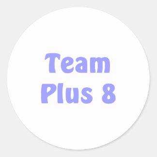 Team Plus 8 Classic Round Sticker