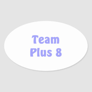 Team Plus 8 Oval Sticker