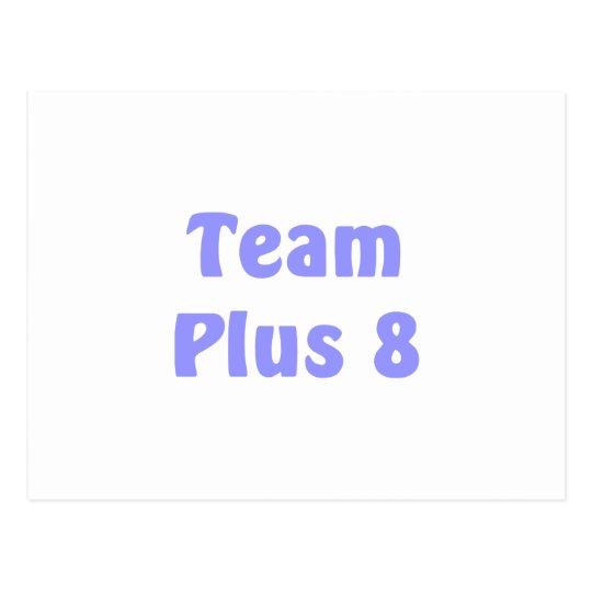 Team Plus 8 Postcard